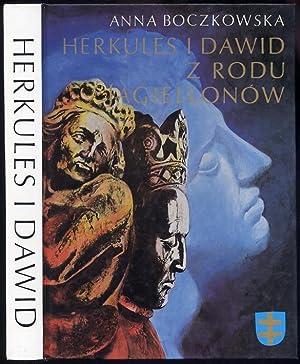 Herkules i Dawid z rodu Jagiellonow.: Boczkowska Anna: