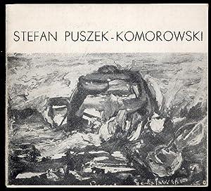 Wystawa malarstwa Stefana Puszka-Komorowskiego.
