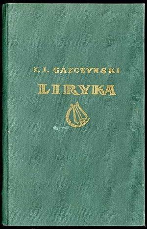 Liryka.: Galczynski Konstanty Ildefons: