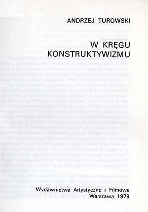 W kregu konstruktywizmu.: Turowski Andrzej:
