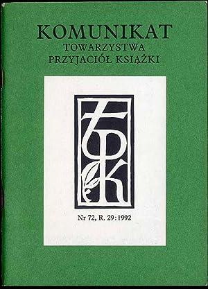 Komunikat Towarzystwa Przyjaciol Ksiazki. R.29 (1992) Nr
