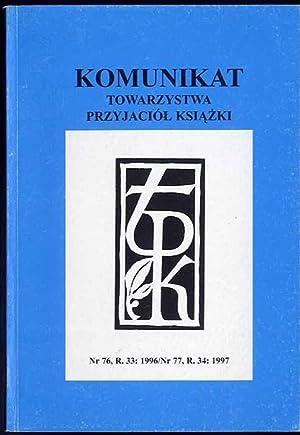 Komunikat Towarzystwa Przyjaciol Ksiazki. R.33 (1996) nr