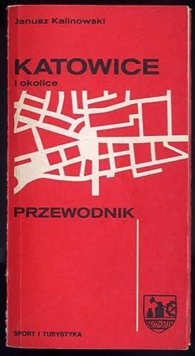 Katowice i okolice. Przewodnik.: Kalinowski Janusz:
