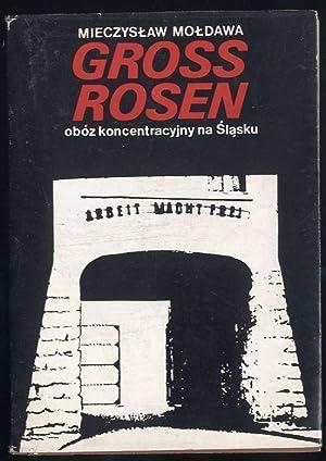 Gross-Rosen - oboz koncentracyjny na Slasku.: Moldawa Mieczyslaw: