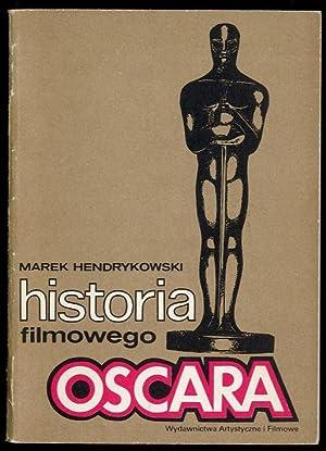 Historia filmowego Oscara.: Hendrykowski Marek:
