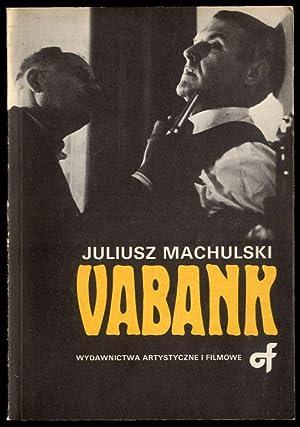 Vabank i Vabank 2 czyli Riposta.: Machulski Juliusz: