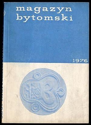 Magazyn Bytomski 1976.