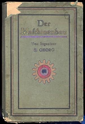 Der Maschinenbau.: Georg R.: