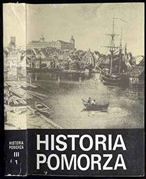 Historia Pomorza. T.3: (1815-1850). Cz.1: Gospodarka, spoleczenstwo,