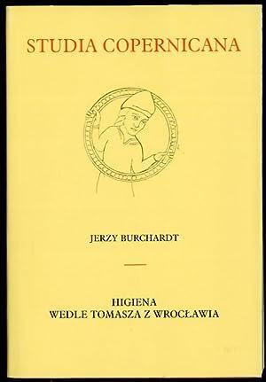 Higiena wedle Tomasza z Wroclawia.: Burchardt Jerzy: