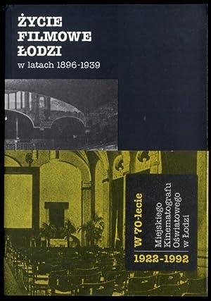 Zycie filmowe Lodzi w latach 1896-1939.: Krajewska Hanna: