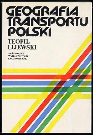 Geografia transportu Polski.: Lijewski Teofil: