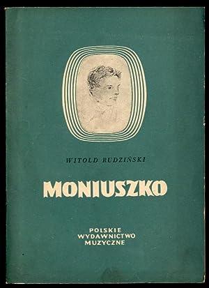 Stanislaw Moniuszko.: Rudzinski Witold: