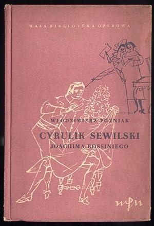 """Cyrulik sewilski"""" J. Rossiniego.: Pozniak Wlodzimierz:"""