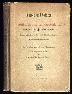 Karten und Skizzen aus der ausserdeutschen Geschichte