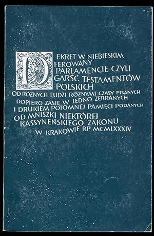 Dekret w niebieskim ferowany parlamencie. Wybor testamentow z XVII-XVIII wieku.: Borkowska ...