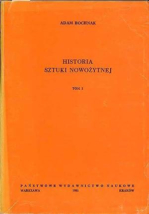 Historia sztuki nowozytnej. 2t.: Bochnak Adam: