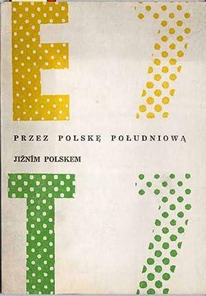 Trasa E7 i T7 przez Polske Poludniowa.: Twarog Zbigniew]: