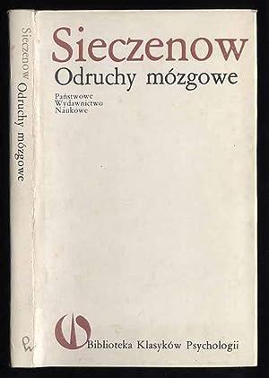 Odruchy mozgowe./Refleksy golovnogo mozga.: Sieczenow Iwan M.: