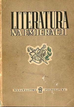 "Literatura na emigracji. Antologia ""Nowej Polski""."