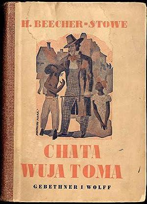 Chata wuja Toma.: Beecher-Stowe H.: