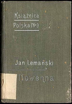 Nowenna czyli Dziewiecdziesiat dziewiec dytyrambow o szczesciu.: Lemanski Jan:
