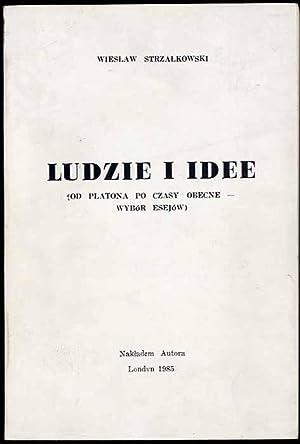 Ludzie i idee (od Platona po czasy: Strzalkowski Wieslaw: