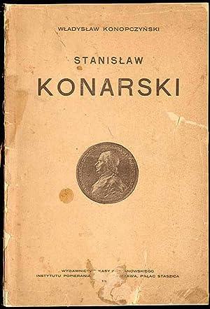 Stanislaw Konarski.: Konopczynski Wladyslaw:
