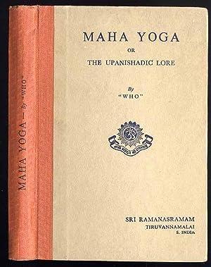 Maha Yoga or the Upanishadic Lore in