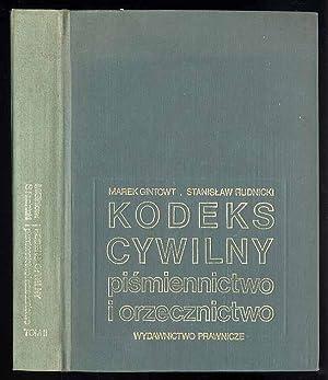 Kodeks cywilny. Pismiennictwo i orzecznictwo. T.2: (1.1.1972