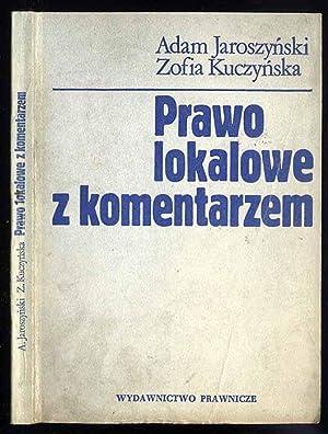 Prawo lokalowe z komentarzem.: Jaroszynski Adam, Kuczynska