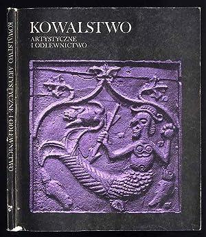 Kowalstwo artystyczne i odlewnictwo. Katalog.: Jednaszewska Teresa, Massowa