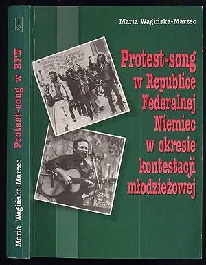 Protest-song w Republice Federalnej Niemiec w okresie: Waginska-Marzec Maria:
