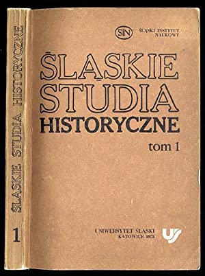 Slaskie Studia Historyczne. T.1.