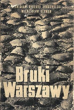 Bruki Warszawy.: Dobrowolski Stanislaw Ryszard,