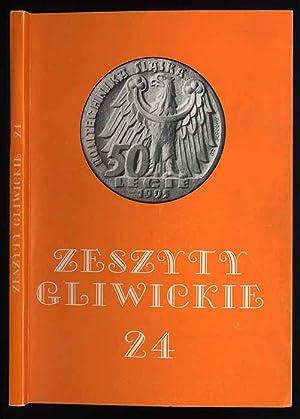 Zeszyty Gliwickie. T.24.