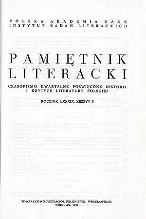 Pamietnik Literacki. Czasopismo kwartalne poswiecone historii i krytyce literatury polskiej. R.89. ...