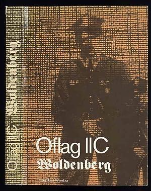 Oflag II C Woldenberg. Wspomnienia jencow.