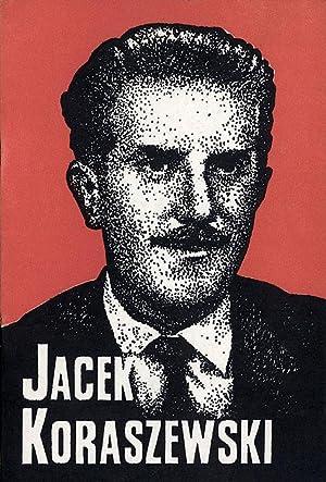 Jacek Koraszewski 1908-1969. Historyk literatury, bibliotekarz, dzialacz: Antonow-Nitsche Irena: