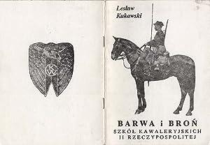Barwa i bron szkol kawaleryjskich II Rzeczypospolitej.: Kukawski Leslaw: