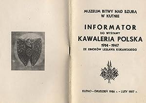 Informator do Wystawy Kawaleria Polska 1914-1947 ze: Kukawski Leslaw: