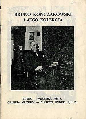 Bruno Konczakowski i jego kolekcja. Lipiec -: Spyra Janusz: