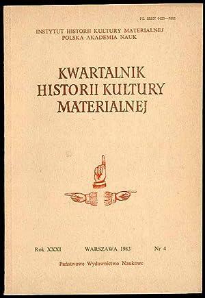 Kwartalnik Historii Kultury Materialnej. R.31 (1983). Nr