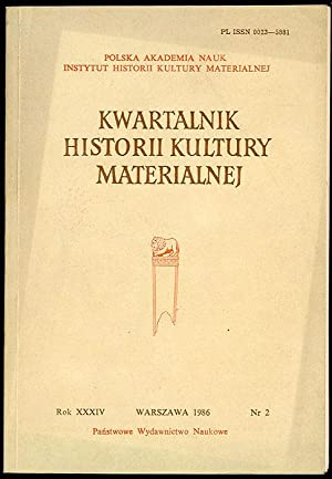 Kwartalnik Historii Kultury Materialnej. R.34 (1986) nr