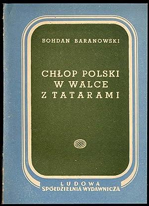 Chlop polski w walce z Tatarami.: Baranowski Bohdan: