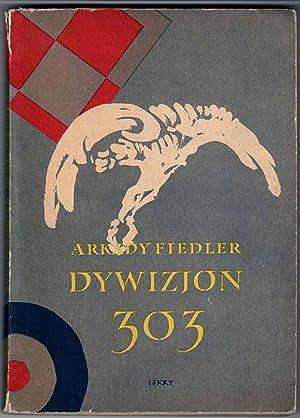 Dywizjon 303.: Fiedler Arkady: