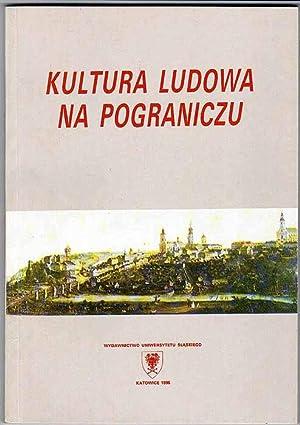 Kultura ludowa na Pograniczu.