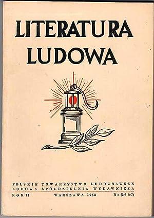 Literatura Ludowa. R.2 (1958). Nr 2-3 (6-7):