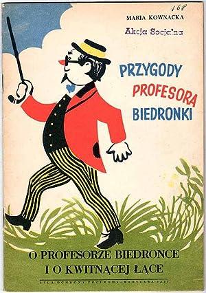 Przygody profesora Biedronki. [Z.4]: O profesorze Biedonce: Kownacka Maria: