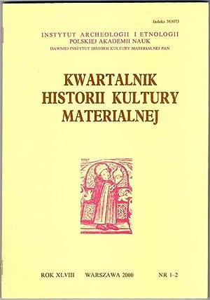 Kwartalnik Historii Kultury Materialnej. R.48 (2000). Nr